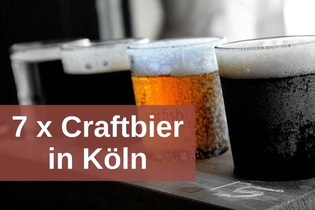 Craftbier Locations Köln