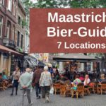 Bier Locations Maastricht